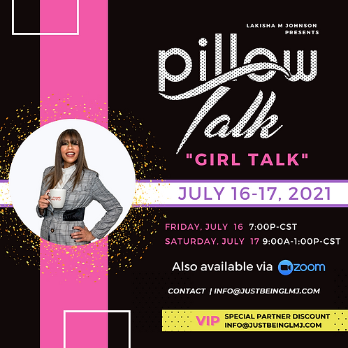 "Pillow Talk ""Girl Talk"" Virtual"