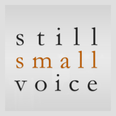 ENTERING INTO HIS REST: THE STILL SMALL VOICE