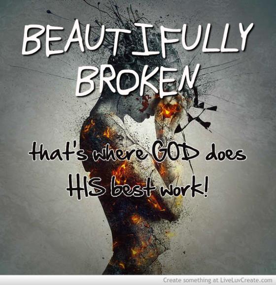 Beautifully Broken...