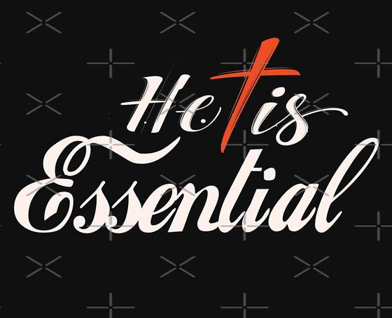He is Essential by C. Rose