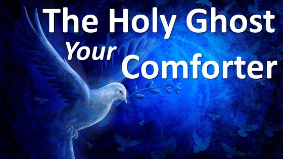 The Comforter Will Come!