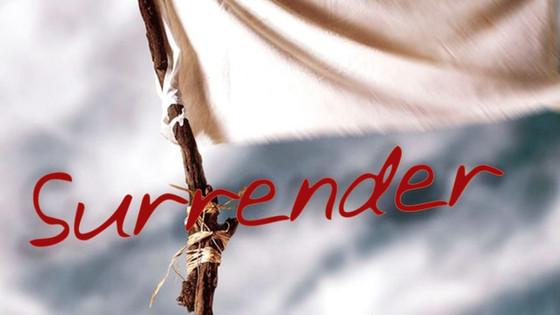"""""""I Surrender"""" (Part 1)"""
