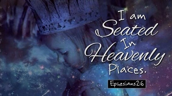 Seated in Heavenly Places...