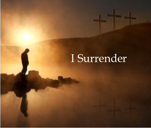 The Blessing of Surrender...