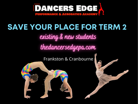 SAVE YOUR PLACE FOR TERM 2!
