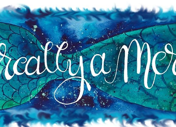I'm Really a Mermaid Print on Wood