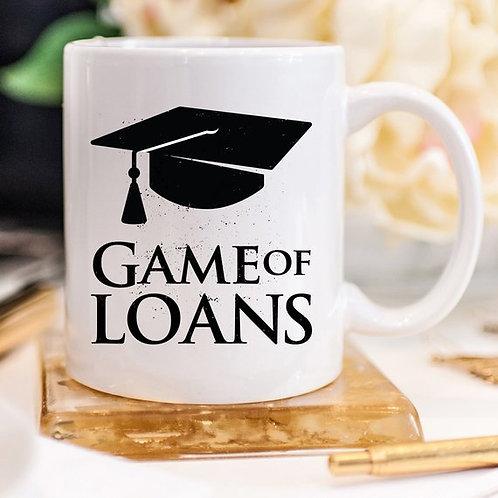 Funny Graduation Mug - Game Of Loans