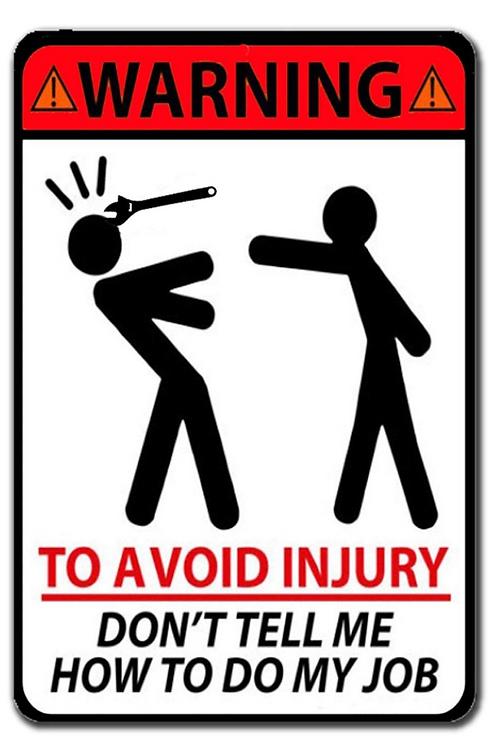 Avoid Injury Metal Sign