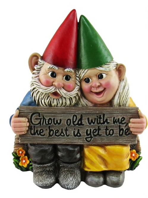 Grow Old With Me Garden Gnomes