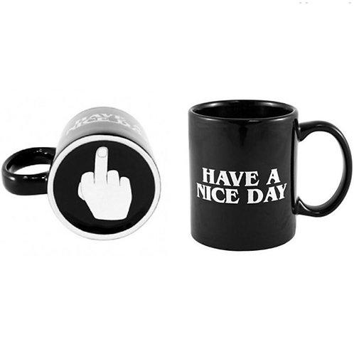 Have a Nice Day Coffee Mug - Finger Saver