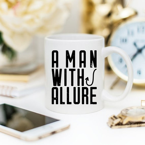 Fishing Coffee Mug For Dad - A Man With Allure