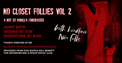 No Closet Follies Vol 2