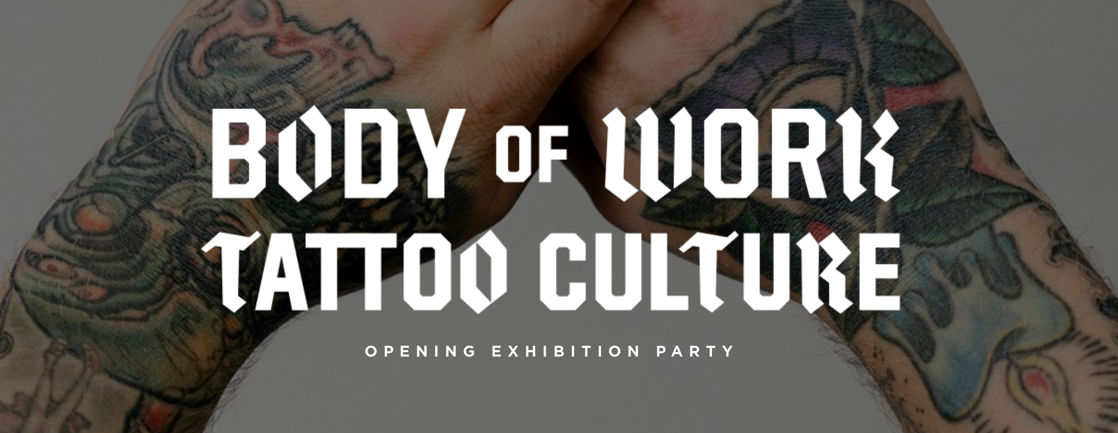 Body of Work Opening Party