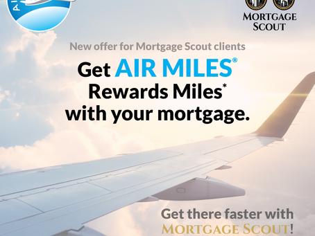 *New* Mortgage Scout Client Rewards Program: AirMiles