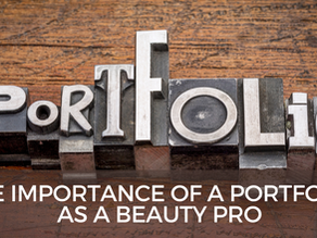 The Importance of a Portfolio as a Beauty Pro