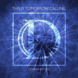 This Is Tomorrow Calling