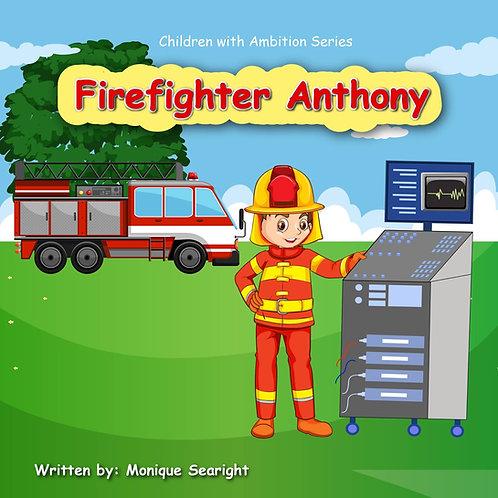 Firefighter Anthony