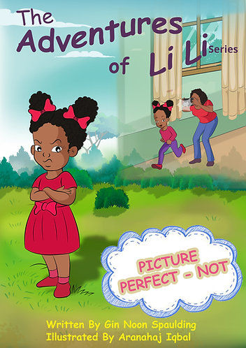 Picture Perfect - NOT (Book 2 in the Adventures of Li-Li series)