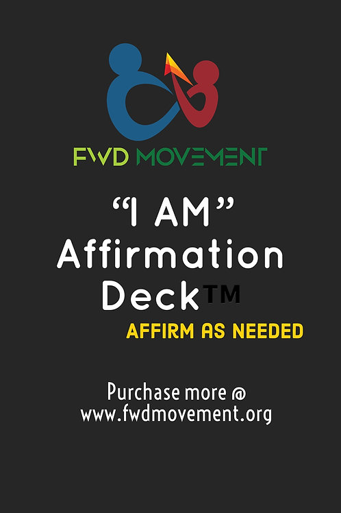 """FWD Movement """"I Am"""" Affirmations + Expansion"""