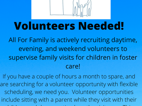 Our Families Need You - Volunteer Visit Supervisors Needed!