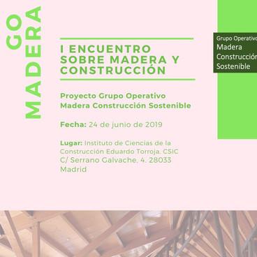 GO MADERA. I ENCUENTRO SOBRE MADERA Y CONSTRUCCION CSIC