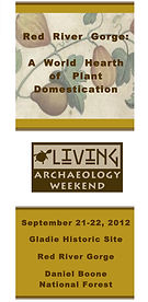 Living Archaeology Weekend, Kentucky archaeology, education, teacher resource, Woodland Indians, Native American, American Indian