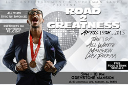 Road 2 Greatness Day Party