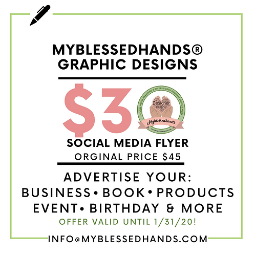 Myblessedhands® Graphic Design Social Media Flyer