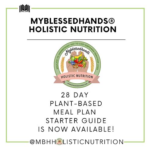 Myblessedhands® Holistic Nutrition 28 Day Plant-based Starter Kit