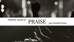 Hebrew Words for Praise You Should Know