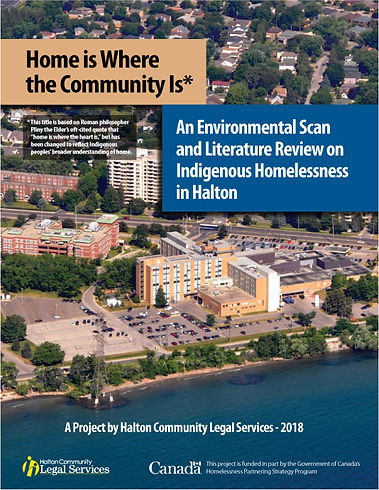 Home is Where the Community Is — An  Environmental Scan and Literature Review on Indigenous Homelessness in Halton