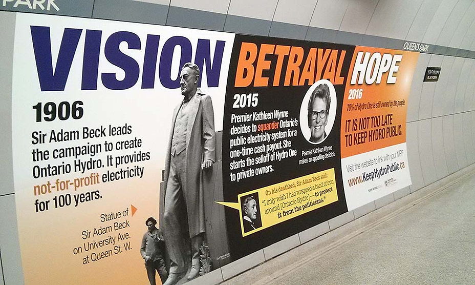 Subway Platform Ad - Vision Betrayal Hope - 2016 - Keep Hydro Public