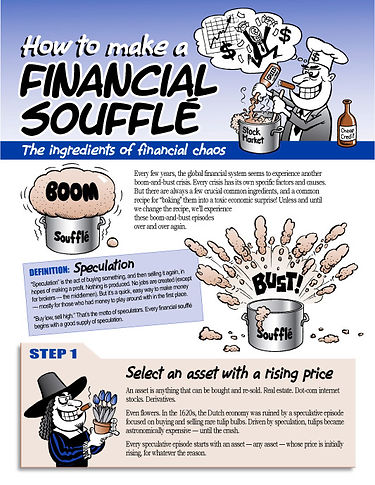 How to Make a Financial Soufflé — The Ingredients of Financial Chaos - Written by Jim Stanford - Designed and Illustrated by Tony Biddle - Copyright