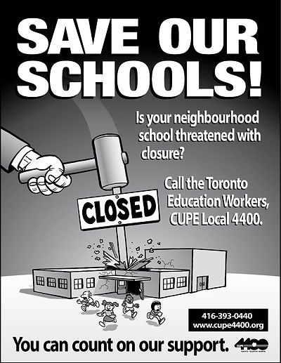 Ad Campaign - Save Our Schools - CUPE 4400 - Design and Illustration by Tony Biddle - Copyright