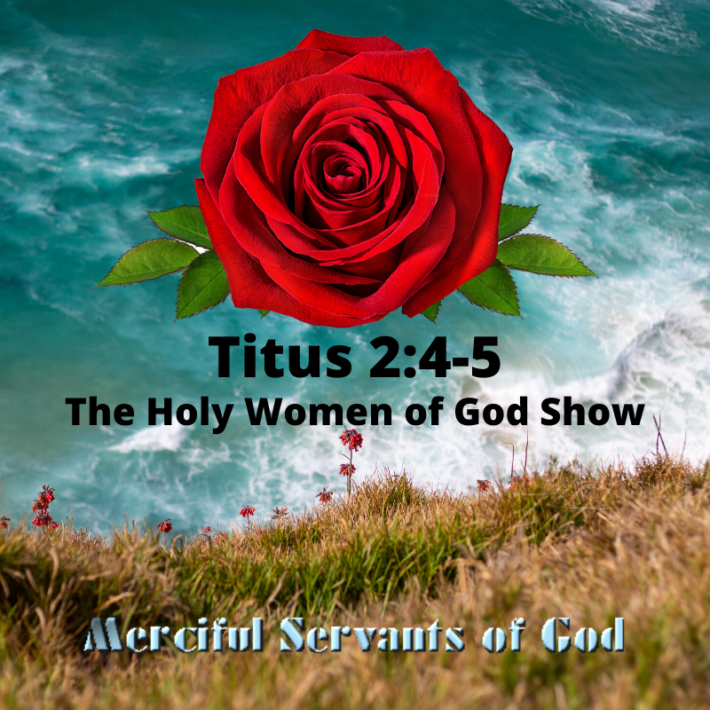The Holy Women of God Show