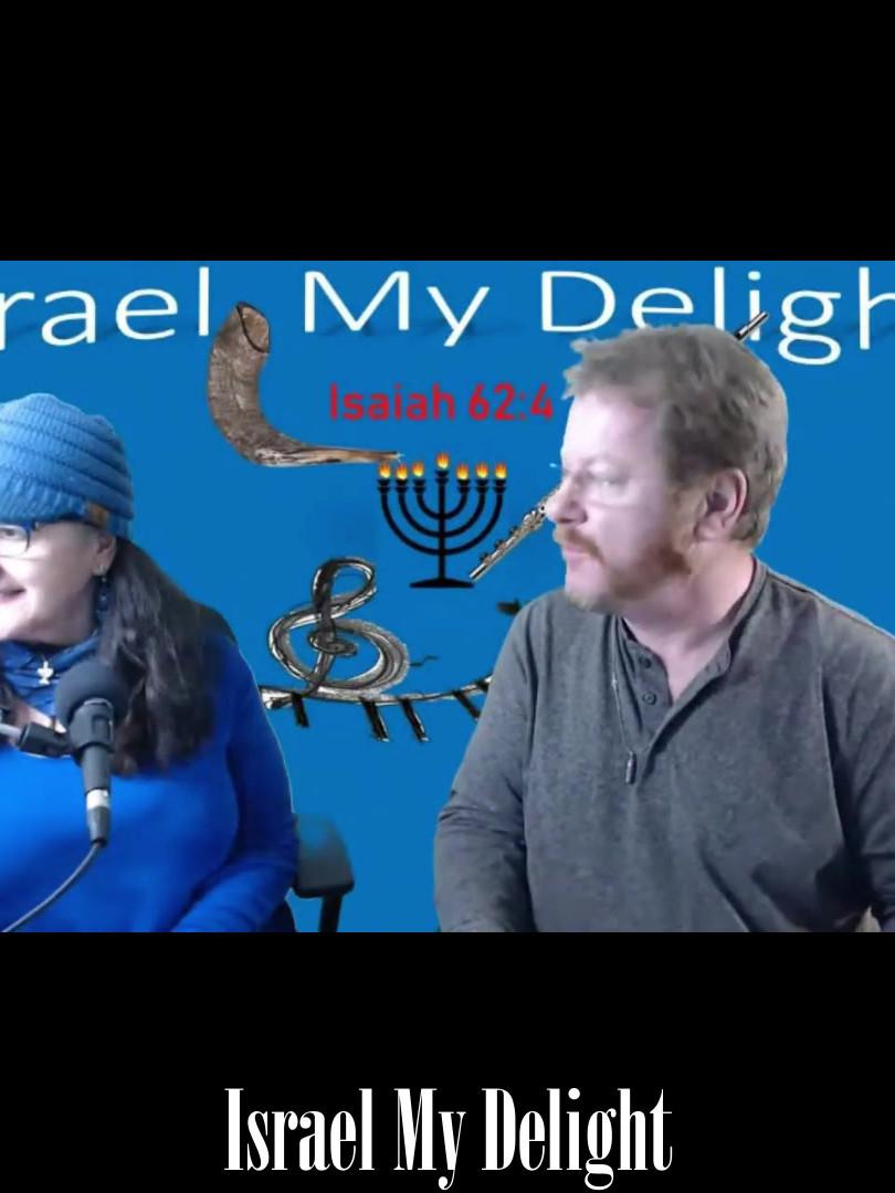 Israel My Delight