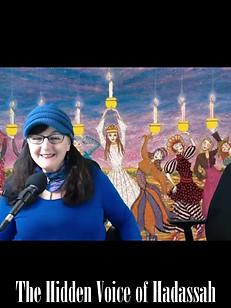 The Hidden Voice of Hadassah
