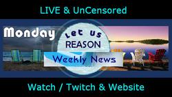 Monday Reason UnCensored News