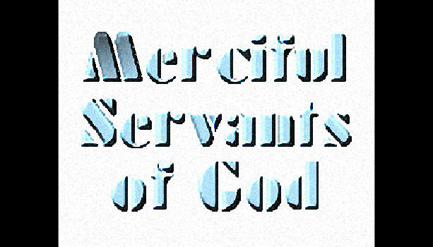 Merciful Servants of God