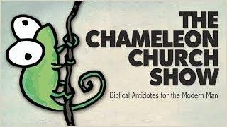 The Chameleon Church Show
