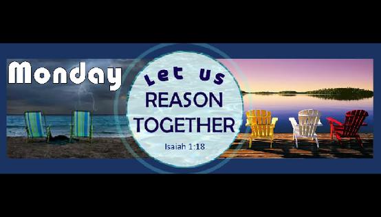 Monday Reason Torah Portion