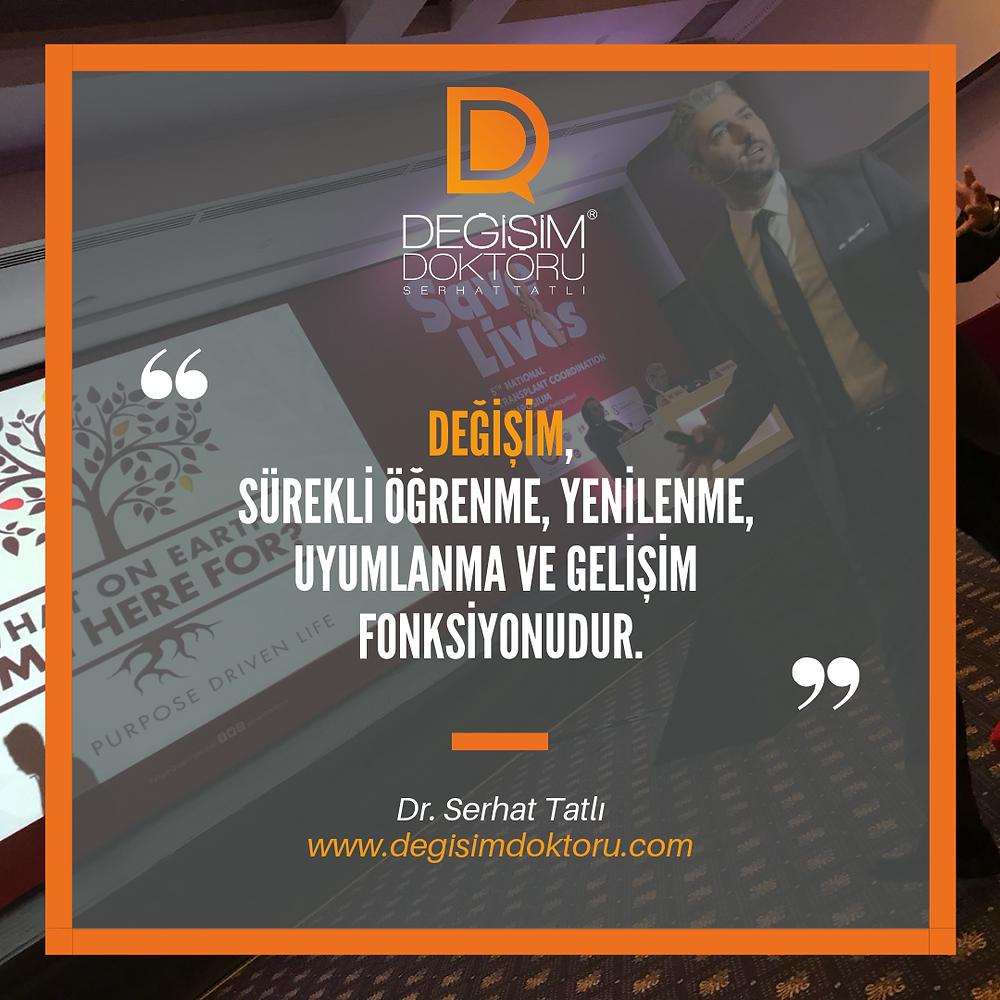 Dr. Serhat Tatlı Değişim Yönetimi Fonksiyonu