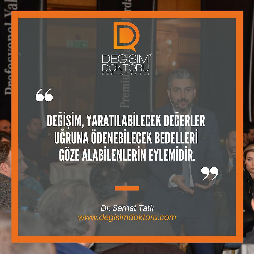 Dr. Serhat Tatlı Değişim Yönetimi ve Cesaret
