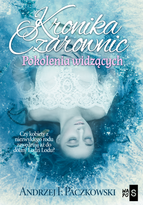 Kronika czarownic. Pokolenie widzących