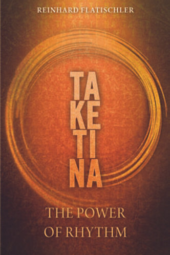 TA KE TI NA: The Power of Rhythm