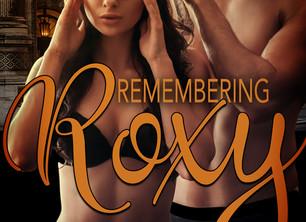 REMEMBERING ROXY