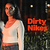 RUTH B. - DIRTY NIKES - MIXER