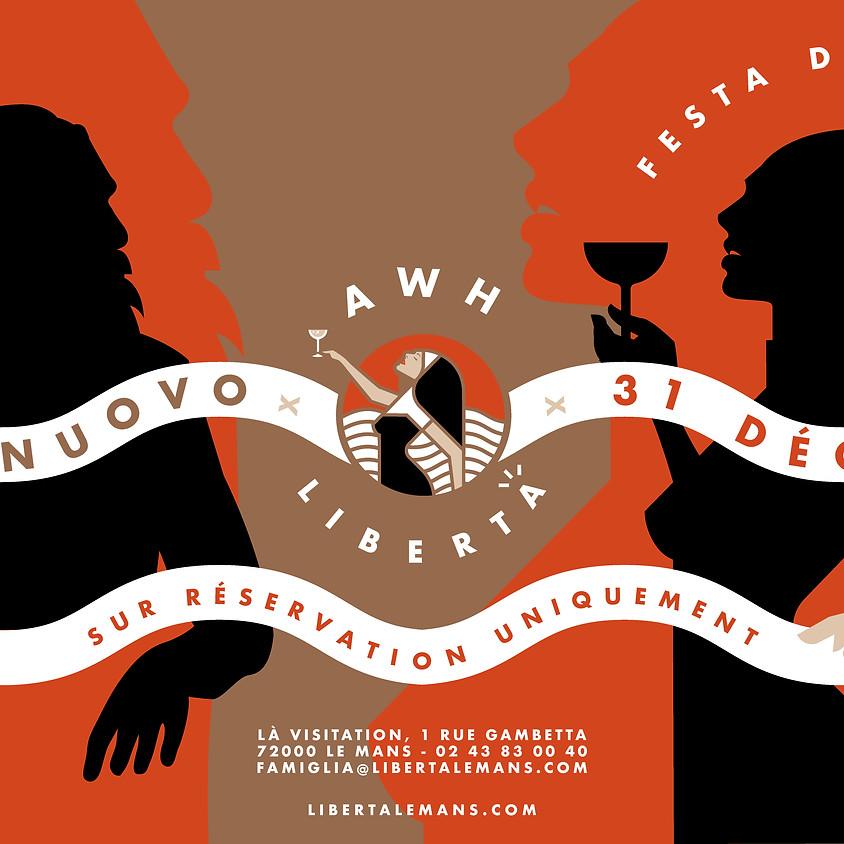 ANNO NUOVO à Libertà avec AWH - FESTA DU NOUVEL AN 2020