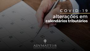 Calendários Tributários que sofreram alterações em decorrência do Covid-19