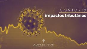 Coronavírus e Impactos Tributários Relevantes